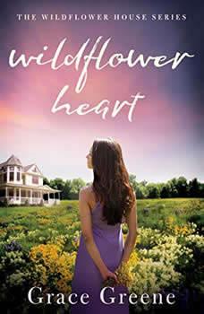 Wildflower Heart, Grace Greene