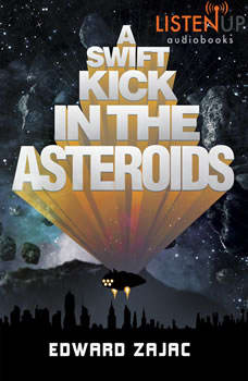 A Swift Kick in the Asteroids, Edward Zajac