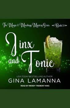 Jinx And Tonic, Gina LaManna