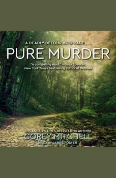 Pure Murder, Corey Mitchell