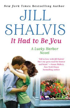 It Had to Be You, Jill Shalvis