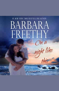 On A Night Like This (Callaways #1), Barbara Freethy