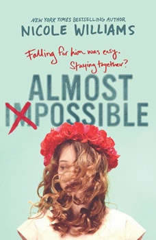 Almost Impossible, Nicole Williams