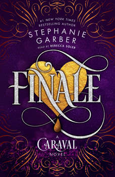 Finale: A Caraval Novel, Stephanie Garber