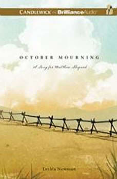 October Mourning: A Song for Matthew Shepard, Leslea Newman