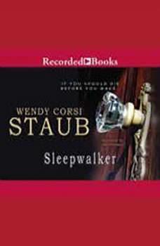 Sleepwalker, Wendy Corsi Staub