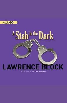 A Stab in the Dark: A Matthew Scudder Novel, Lawrence Block