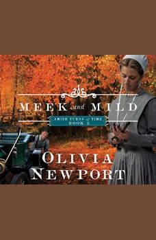 Meek and Mild, Olivia Newport