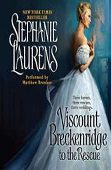 Viscount Breckenridge to the Rescue: A Cynster Novel A Cynster Novel, Stephanie Laurens