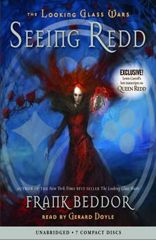 The Looking Glass Wars: Seeing Redd, Frank Beddor