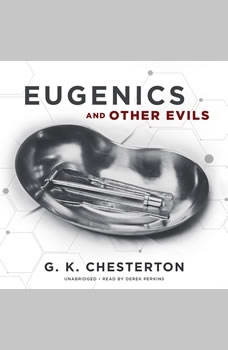 Eugenics and Other Evils, G. K. Chesterton