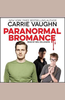 Paranormal Bromance, Carrie Vaughn