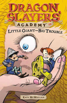 Little Giant--Big Trouble #19, Kate McMullan
