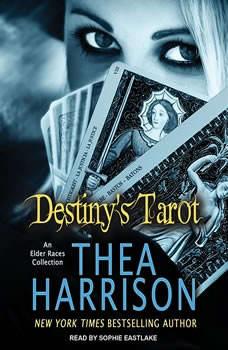 Destiny's Tarot: An Elder Races Collection, Thea Harrison