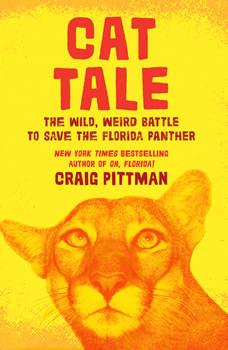 Cat Tale, Craig Pittman