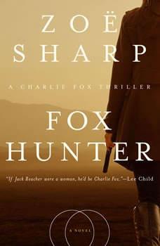 Fox Hunter, Zoe Sharp