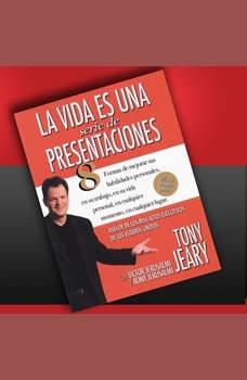 La Vida Es Una Serie De Presentaciones En Vivo, Tony Jeary