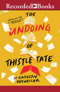 The Undoing of Thistle Tate, Katelyn Detweiler