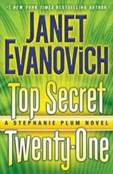 Top Secret Twenty-One: A Stephanie Plum Novel, Janet Evanovich