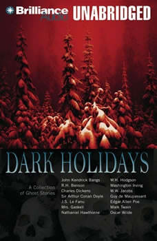 Dark Holidays: A Collection of Ghost Stories, Various