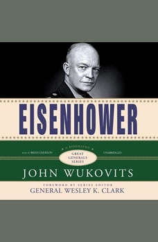 Eisenhower: Great Generals Series, John Wukovits