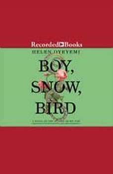 Boy, Snow, Bird, Helen Oyeyemi