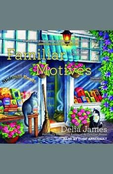 Familiar Motives, Delia James