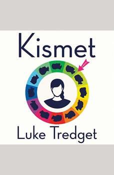 Kismet, Luke Tredget