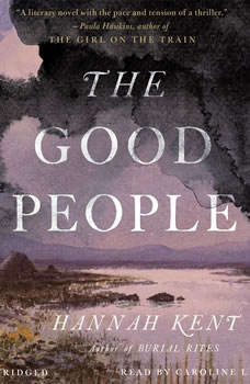 The Good People, Hannah Kent