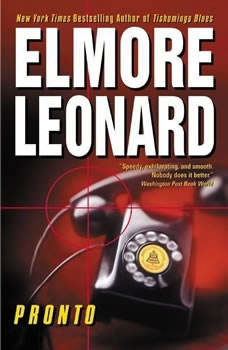 Pronto, Elmore Leonard