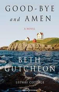 Good-bye and Amen, Beth Gutcheon