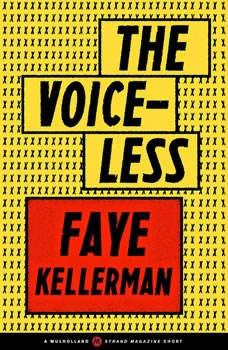 The Voiceless, Faye Kellerman
