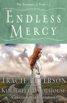 Endless Mercy, Tracie Peterson