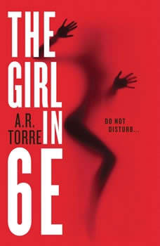 The Girl in 6E, A. R. Torre