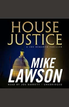 House Justice: A Joe DeMarco Thriller, Mike Lawson
