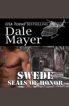 SEALs of Honor: Swede: Book 4: SEALs of Honor, Dale Mayer
