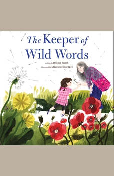 The Keeper of Wild Words, Brooke Smith