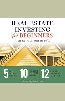 Real Estate Investing for Beginners: Essentials to Start Investing Wisely, Tycho Press