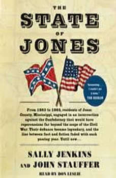 The State of Jones: The Small Southern County that Seceded from the Confederacy The Small Southern County that Seceded from the Confederacy, Sally Jenkins