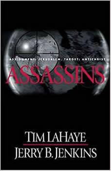 Assassins: Assignment: Jerusalem, Target: Antichrist, Tim LaHaye