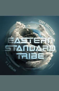 Eastern Standard Tribe, Cory Doctorow