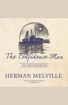 The Confidence-Man: His Masquerade, Herman Melville