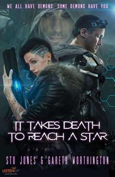 It Takes Death to Reach a Star, Stu Jones, Gareth Worthington