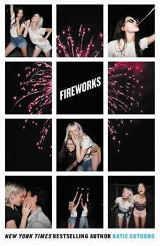 Fireworks, Katie Cotugno
