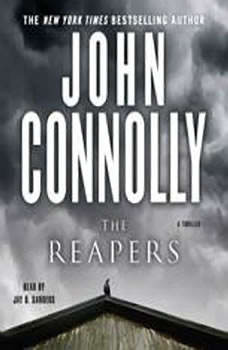 The Reapers: A Thriller, John Connolly