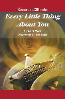 Every Little Thing About You, Lori Wick