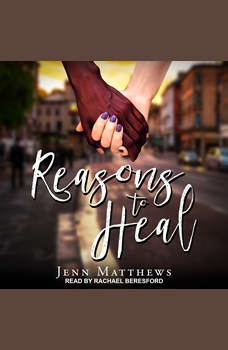 Reasons to Heal, Jenn Matthews