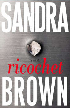 Ricochet, Sandra Brown