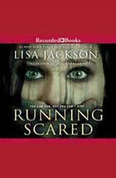 Running Scared, Lisa Jackson