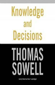 Knowledge and Decisions, Thomas Sowell